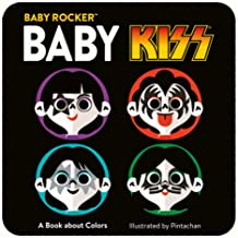 Baby KISS: A Book about Colors (Baby Rocker)