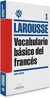 Vocabulario básico del Francés (LAROUSSE - Lengua Francesa