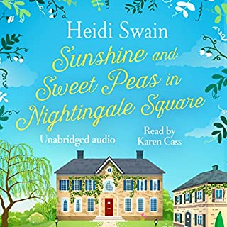 Sunshine and Sweet Peas in Nightingale Square cover art
