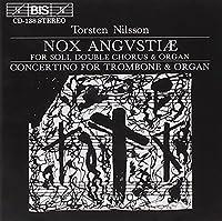 Nilsson: Nox Angvstiae; Trombo by TORSTEN NILSSON (1996-04-16)