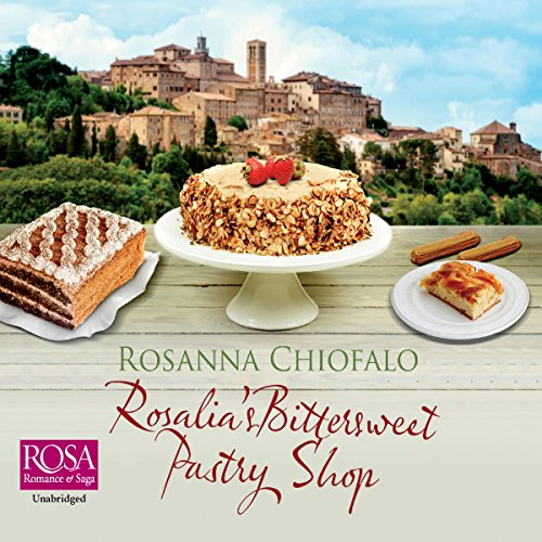 Rosalia's Bittersweet Pastry Shop audiobook cover art