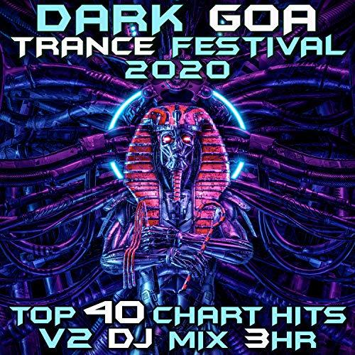 Better Than At (Dark Goa Trance Festival 2020 DJ Mixed)