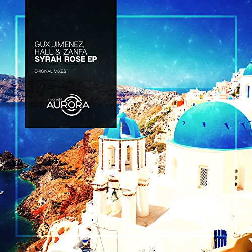 Syrah Rose (Original mix)