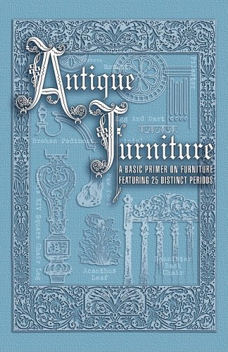 Antique Furniture Basic Primer