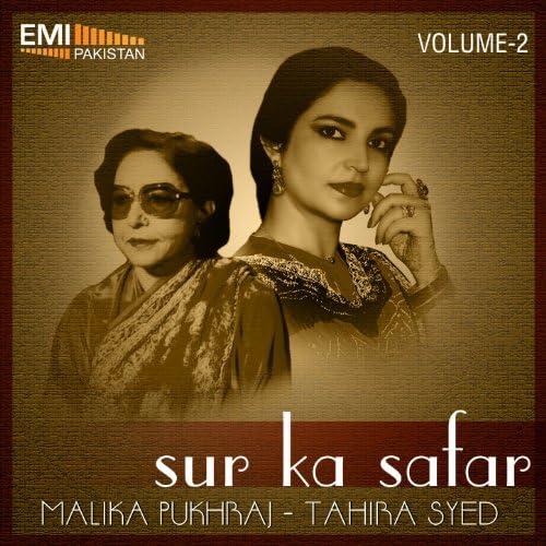 Malika Pukhraj & Tahira Syed