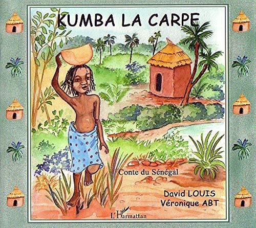 Kumba la carpe : Contes du Sénégal PDF Books