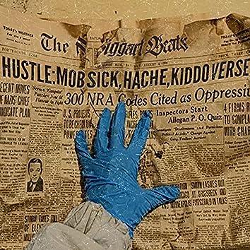 Hustle (feat. Mob Sick, Hache & Ericflwrs)