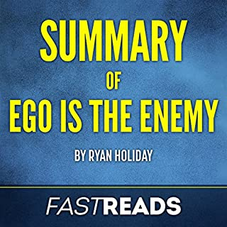 Summary of Ego Is the Enemy: by Ryan Holiday | Includes Key Takeaways & Analysis cover art
