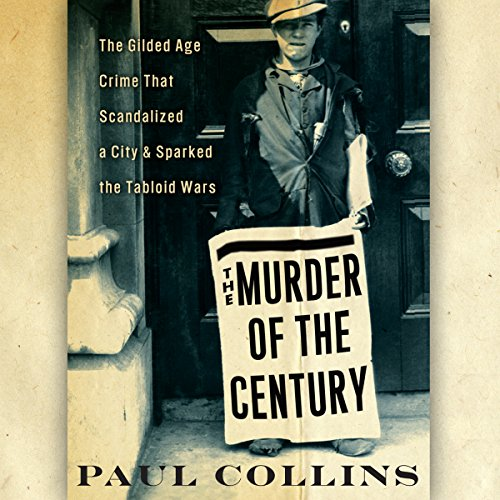The Murder of the Century audiobook cover art