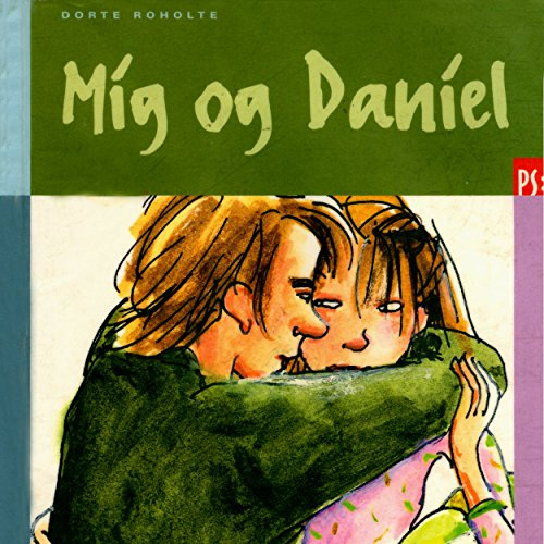 Mig og Daniel                   By:                                                                                                                                 Dorte Roholte                               Narrated by:                                                                                                                                 Dianna Vangsaa                      Length: 44 mins     Not rated yet     Overall 0.0