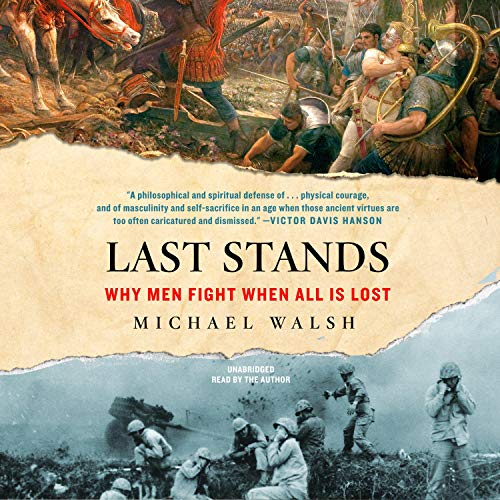 Last Stands Audiobook By Michael Walsh cover art