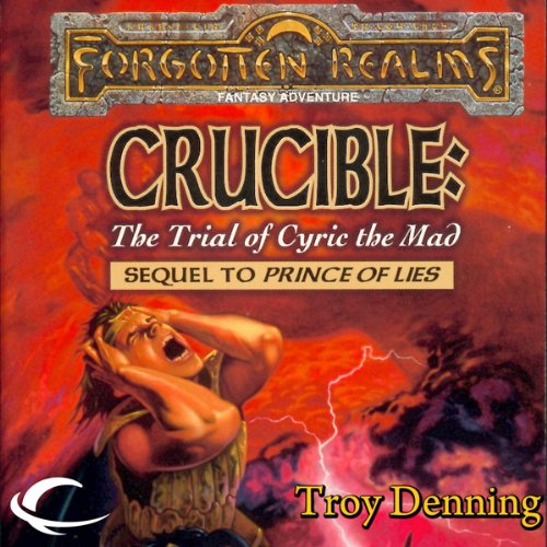 Crucible: The Trial of Cyric the Mad audiobook cover art