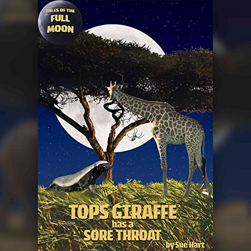 Tales of the Full Moon: Tops Giraffe Has a Sore Throat Titelbild