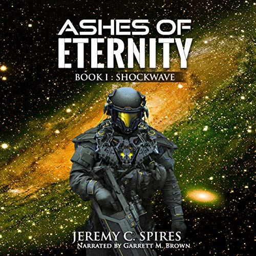 Shockwave: Ashes of Eternity, Book 1