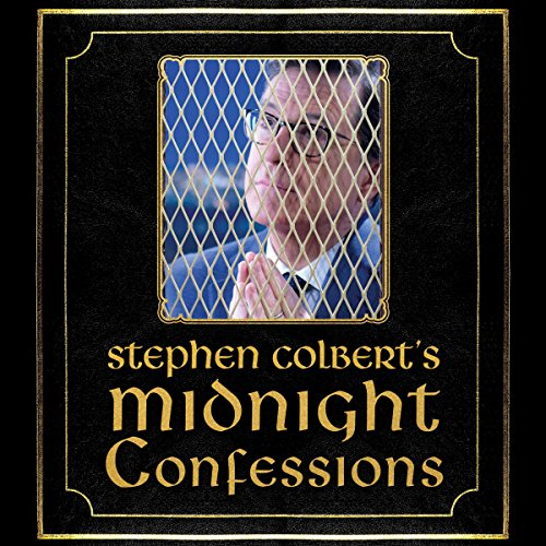 Stephen Colbert's Midnight Confessions audiobook cover art