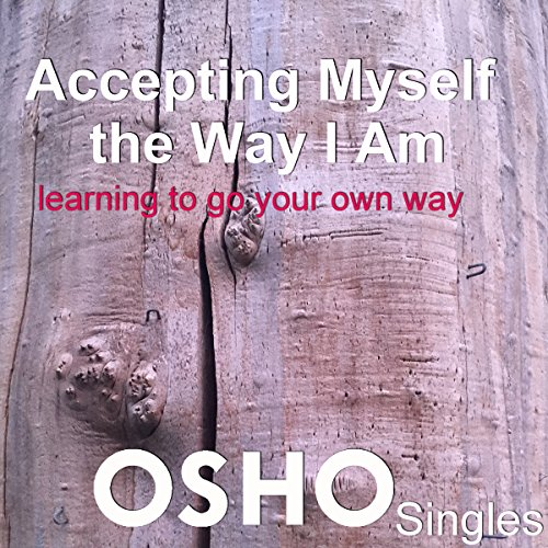 Accepting Myself the Way I Am audiobook cover art