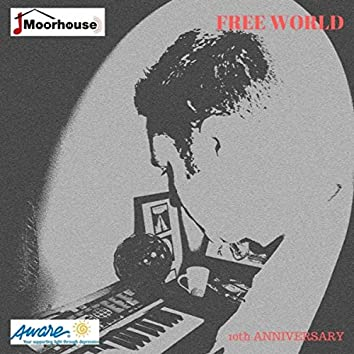 Free World (10th Anniversary)