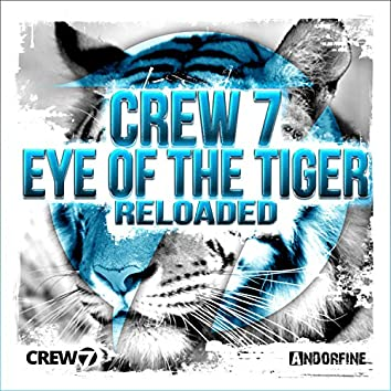 Eye of the Tiger (Reloaded)