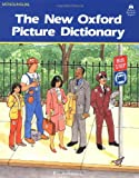 The New Oxford Picture Dictionary: Monolingual English Edition (The New Oxford Picture Dictionary (1988 Ed.))