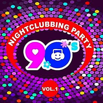 90'S Nightclubbing Party -, Vol. 1
