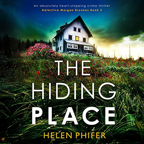 The Hiding Place Audiobook By Helen Phifer cover art