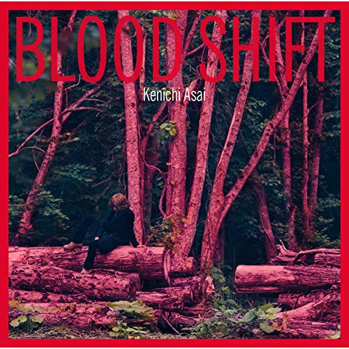[Album]BLOOD SHIFT – 浅井健一[FLAC + MP3]