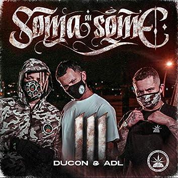 Soma ou Some 3