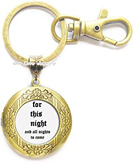for This Night and All The Nights to Come Locket Keychain,Game of Thrones Locket Keychain,Night's Key Ring,Gift for Her Him,TAP008