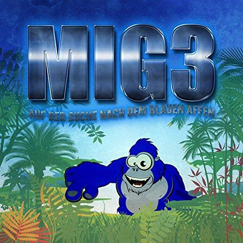 MIG3: Auf der Suche nach dem Blauen Affen Titelbild