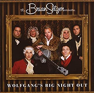 Wolfgang's Big Night Out by BRIAN ORCHESTRA SETZER (2007-09-25)
