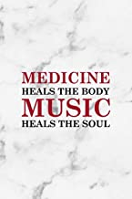 Medicine Heals The Body Music Heals The Soul: Rock Notebook Journal Composition Blank Lined Diary Notepad 120 Pages Paperback White Marble