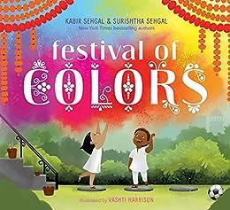 Festival of Colors by [Surishtha Sehgal, Kabir Sehgal, Vashti Harrison]