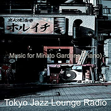 Music for Minato Gardens (Piano)
