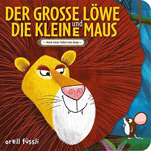Der grosse Löwe und die kleine Maus: Nach ein Fabel von Äsop
