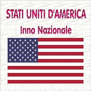 Stati Uniti d'America - The Star-Spangled Banner - Inno nazionale americano ( La bandiera adorna di stelle )