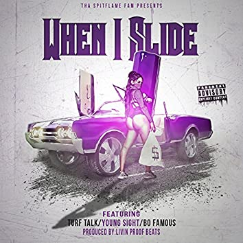 When I Slide (feat. Turf Talk, Young Sight & Bo Famous)