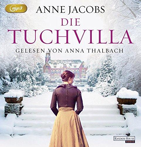 Die Tuchvilla (Die Tuchvilla-Saga, Band 1)