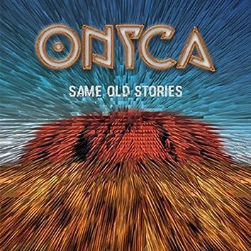 Same Old Stories