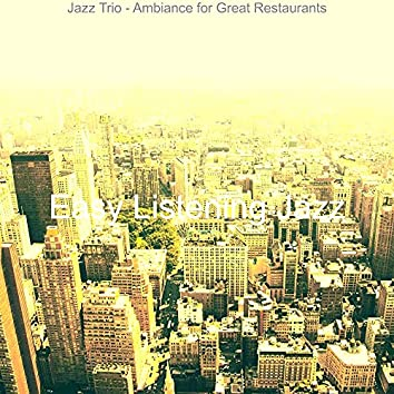 Jazz Trio - Ambiance for Great Restaurants