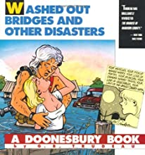 Doonesbury: Washed Out Bridges and Other Disasters