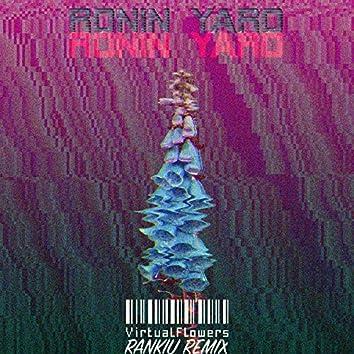 Virtual Flowers (Rankiu Remix)