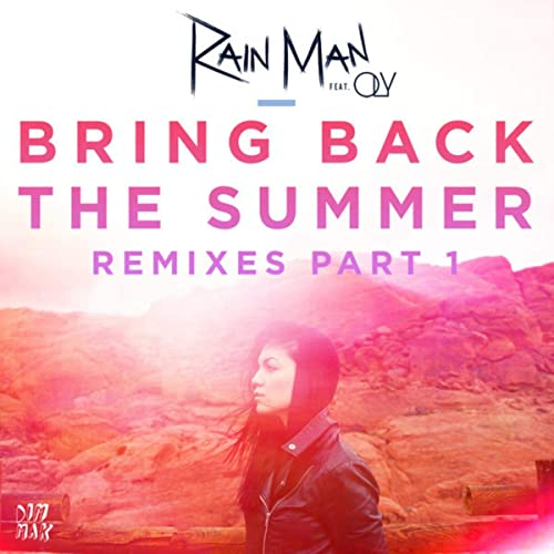 Bring Back The Summer Feat Oly Boehm Remix By Rain Man On Amazon Music Amazon Com