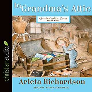 In Grandma's Attic audiobook cover art