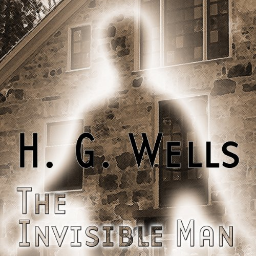 The Invisible Man (Dramatized) cover art