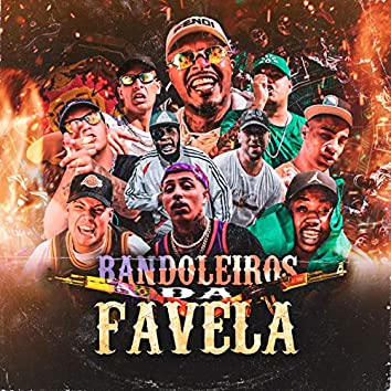 Bandoleiros Da Favela