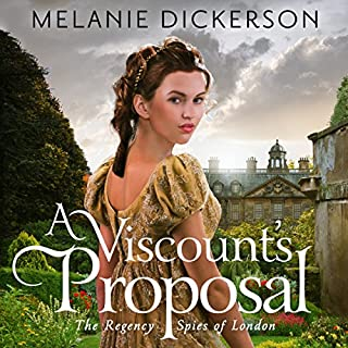 A Viscount's Proposal                   By:                                                                                                                                 Melanie Dickerson                               Narrated by:                                                                                                                                 Anna Parker-Naples                      Length: 8 hrs and 25 mins     331 ratings     Overall 4.1