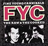 Raw & The Cooked by Fine Young Cannibals (1990) Audio CD