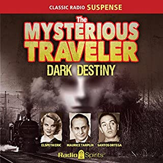 Mysterious Traveler: Dark Destiny audiobook cover art
