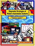 Automotive Computer Network Repair (Diagnostic Strategies of Modern Automotive Systems Book 8)