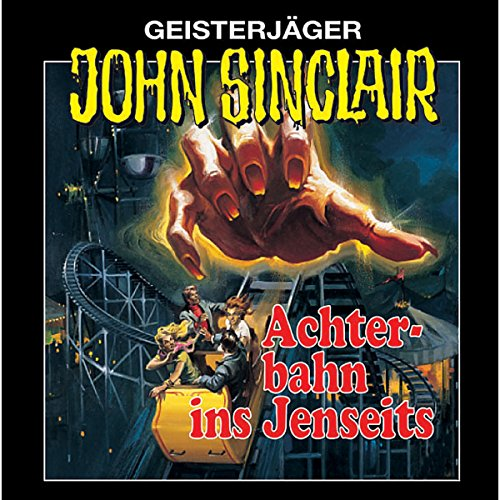 Achterbahn ins Jenseits (John Sinclair 3) [Remastered] audiobook cover art